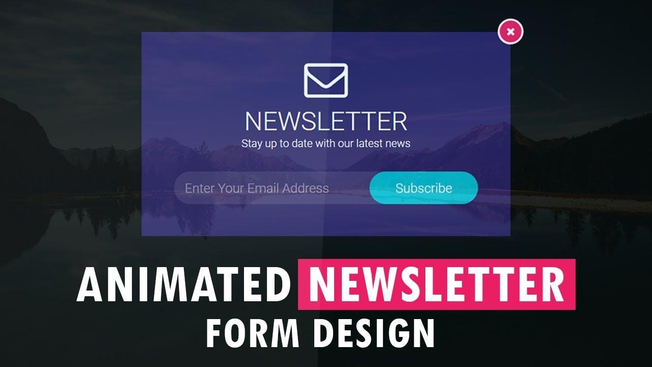 Animated Newsletter Form Design Newsletter Sign Up Form Design