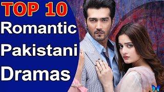 Top 10 Best Romantic Pakistani Dramas 2018 List