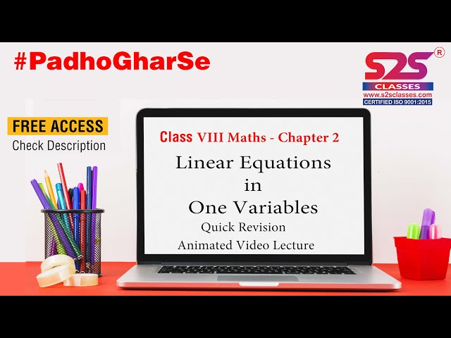 Class 8 Maths Chapter 2 - Linear Equation in One Variables  | Quick Revision |  Animated |