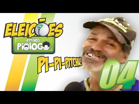 Eleições Irmãos Piologo 04 – FULL HD