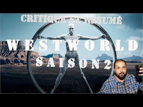 Critique Et Résumé (j'ai Fait Mon Possible) Westworld Saison 2