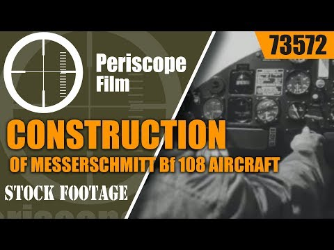 CONSTRUCTION OF MESSERSCHMITT Bf 108 AIRCRAFT AUGSBURG, GERMANY 73572