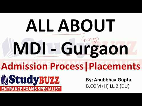 All about MDI Gurgaon | Courses- Admissions- Placements - Cut Offs