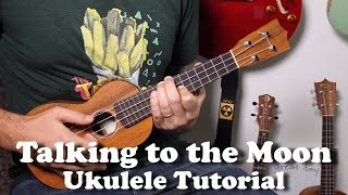 Talking to the Moon - Bruno Mars - Ukulele Fingerpicking tutorial with tabs, play-along