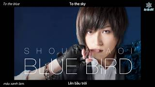 [VIETSUB] Blue Bird - Aoi Shouta