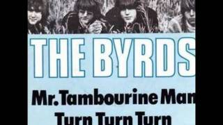 The Byrds Turn! Turn! Turn! To Everything There Is A Season