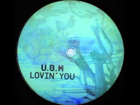 U.B.M.  - Lovin' You