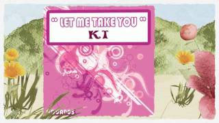 "KI - "" LET ME TAKE YOU "" (  Izzy's Latino Funk Mix )"