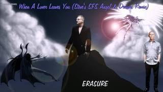 Video Erasure - When A Lover Leaves You (Steve's SFS Angel & Demons Remix) download MP3, 3GP, MP4, WEBM, AVI, FLV September 2018
