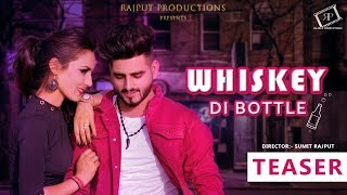 Whiskey Di Bottle | Official Teaser | Rajput Productions | latest punjabi song 2019.