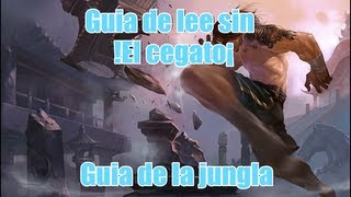League of legends - Guia de Lee Sin junglero