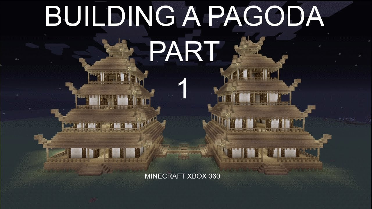 building a pagoda part 1 minecraft xbox 360 tutorial youtube