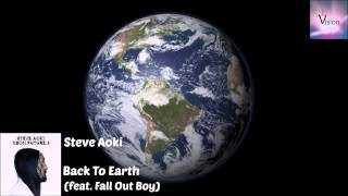 Steve Aoki - Back to Earth (feat. Fall Out Boy)