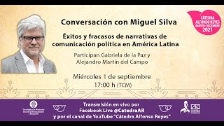 MIGUEL SILVA. Éxitos y fracasos de narrativas de comunicación política en América Latina