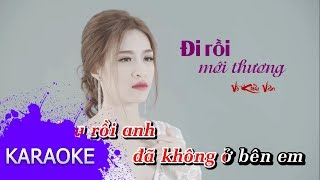 Võ Kiều Vân - Đi Rồi Mới Thương [Karaoke]