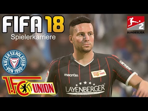 FIFA 18 Spielerkarriere #14 ⚽ Holstein Kiel - 1. FC Union Berlin [Deutsch/HD]