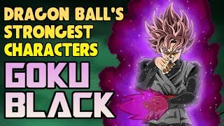 Goku Black - Strongest in Dragon Ball