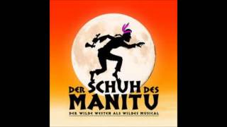 Schuh des Manitu das Musical - Also gut,wir sind s