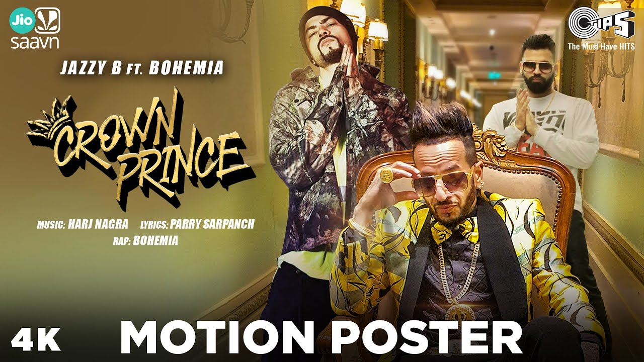 CROWN PRINCE | Jazzy B Ft. Bohemia | Official Motion Poster | Hit Punjabi Song 2020 | Coming Soon...