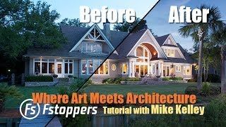 How to Photograph Real Estate, Architecture, and Interiors Tutorial with Mike Kelley