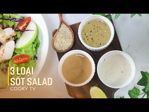 Cách làm 3 loại SỐT SALAD cho thực đơn ăn kiêng đa dạng –  3 WAYS  TO MAKE SALAD SAUCE – Cooky TV