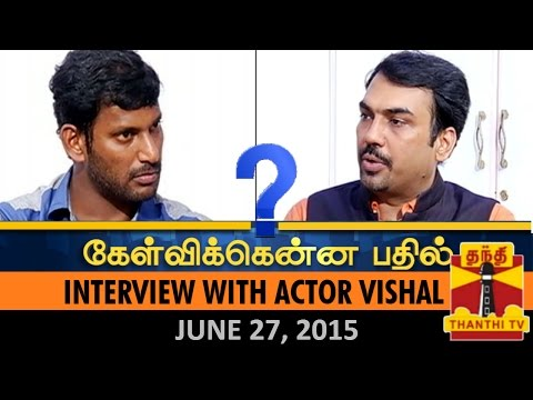 Kelvikkenna Bathil:Exclusive Interview with Actor Vishal on Nadigar Sangam Elections (27/6/15)