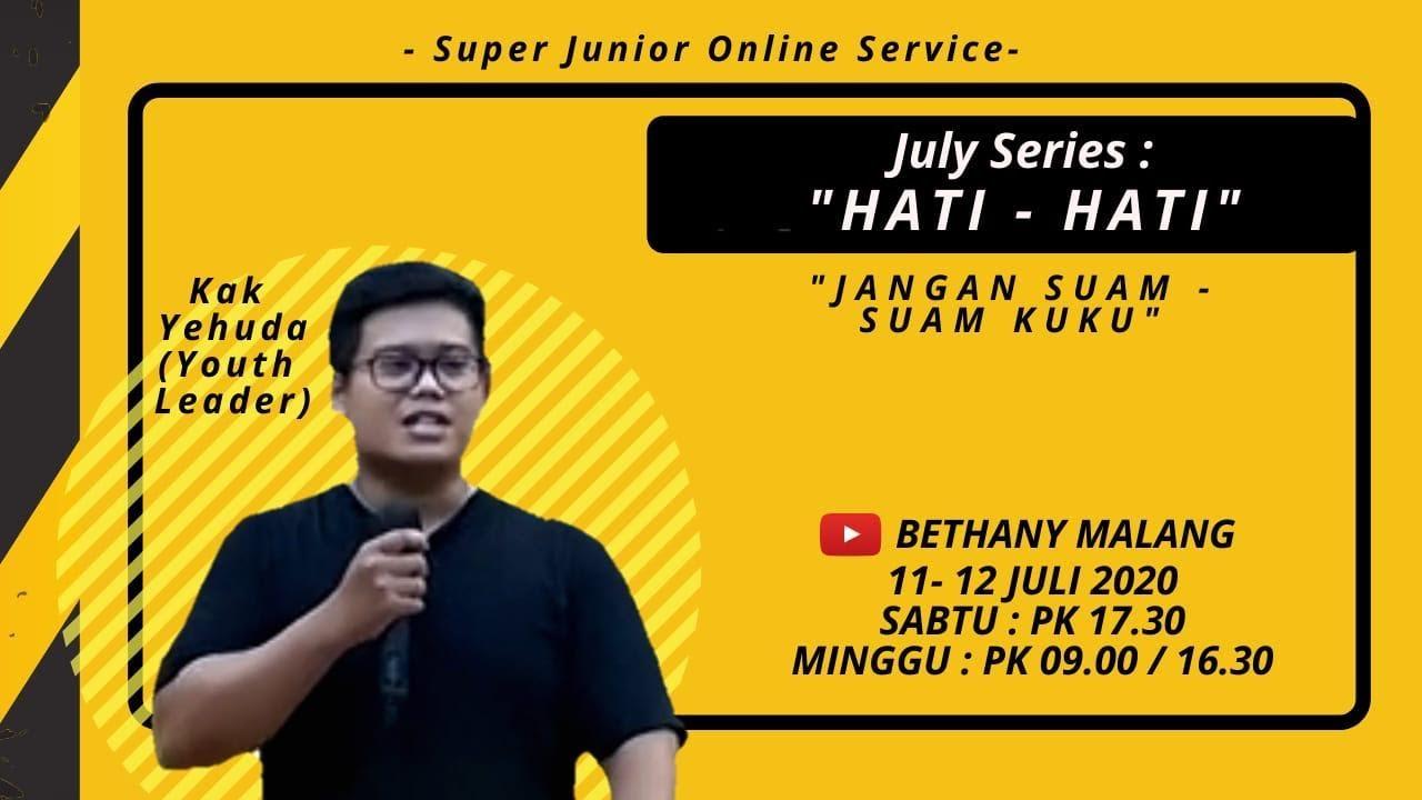 Ibadah Online Super Junior Bethany Yestoya - 11 & 12 Juli 2020 - Ev. Yehuda Nathanael