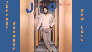 Jeffrey Osborne -  New Love 1982