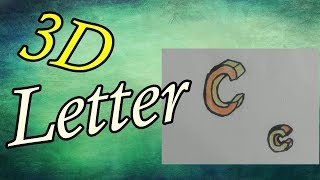 How to Draw 3D Letter C- Uppercase C and Lowercase c