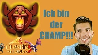 CLASH OF CLANS Deutsch: Ich bin (der) Champ!!! ✭ Let
