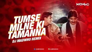 Tumse Milne Ki Tamanna Hai Remix | SP Balu | 90s best Bollywood Remix | 90's Evergreen Songs |MADWHO
