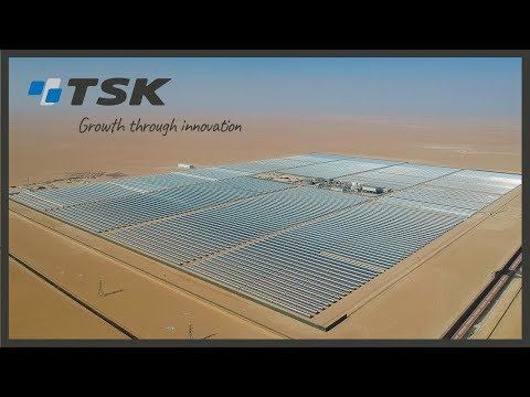 Shagaya 50MW Concentrated Solar Power  Plant (CSP) | Kuwait | TSK