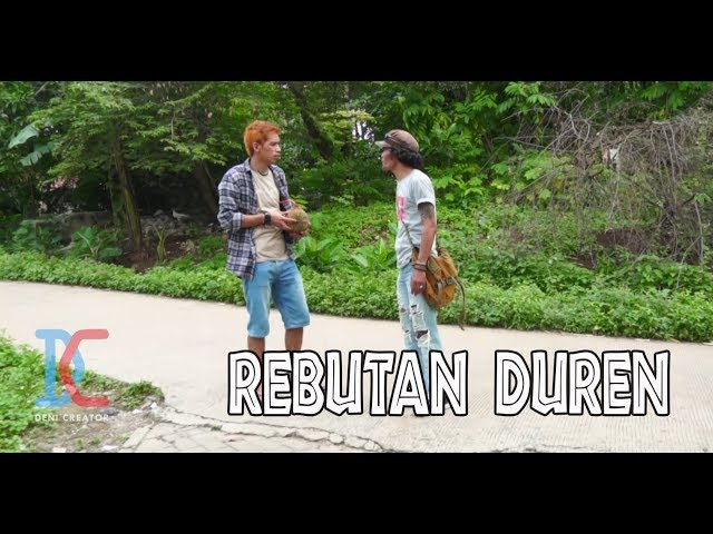 Rebutan Duren - Eps 17 (Parah Bener The Series)