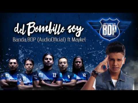 Banda BDP - Del Bombillo Soy (AudioOficial) ft Maykel 2017