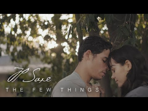 JP Saxe - The Few Things [Official Music Video]