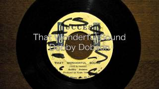 That Wonderful Sound / Dobby Dobson