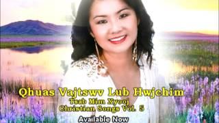 Tsab Mim Xyooj Christian Song Vol. 5