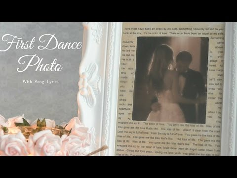 First Dance Photo with Lyrics:  DIY Wedding Photo Frame