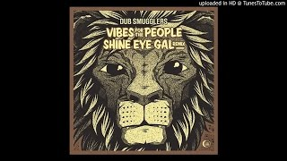 DSSS0001 - Shine Eye Gal  - Jinx In Dub Rremix