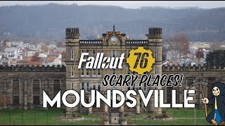 Fallout 76 Scary Places: Moundsville!