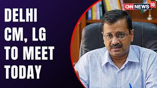 Arvind Kejriwal And Anil Baijal To Discuss Oxygen Supply Issue | Covid19 News | CNN News18