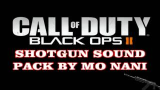 Black Ops 2 - Shotgun Sound Pack  (Download Link in Description)