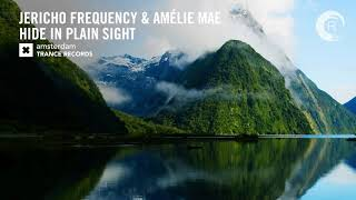 Jericho Frequency & Amélie Mae - Hide In Plain Sight (Amsterdam Trance) Extended
