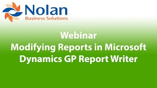 Modifying Reports in Dynamics GP Report Writer Recorded Webinar