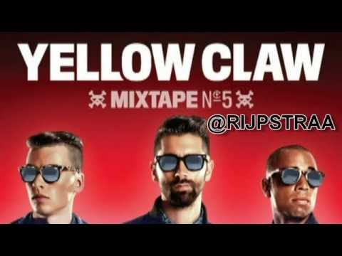 Yellow Claw Mixtape #5 (HQ) #YC5 + Download Link