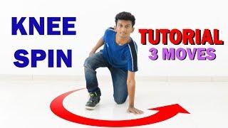 Knee Spin Tuto-Real || 3 Moves || Nishant Nair