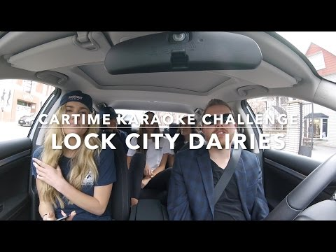 Cartime Karaoke Challenge: Lock City Dairies