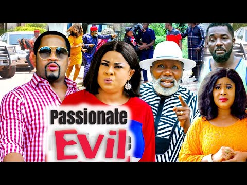 Download PASSIONATE EVIL SEASON 7 (New Trending Movie) 2021 Recommended Nigerian Nollywood Movie 1080p