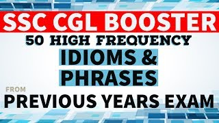 50 Idioms & Phrases from SSC CGL past papers
