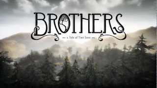 BROTHERS: A TALE OF TWO SONS Teaser Trailer